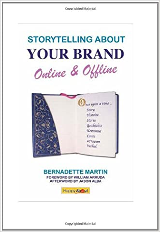 Storytelling about Your Brand: Online and Offline