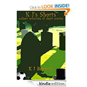 K J's Shorts - a short selection of short stories