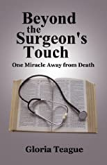 Beyond the Surgeon's Touch