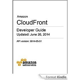 Amazon CloudFront Developer Guide (English Edition)