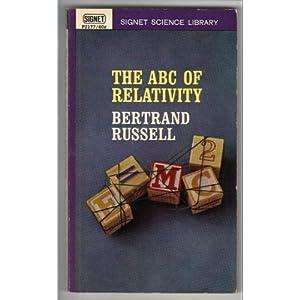 The ABC Of Relativity, Bertrand Russel