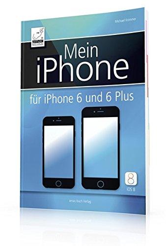 Mein-iPhone-Fr-iPhone-6-und-6-Plus-iOS-8-sowie-iPhone-5s-5c-4S-EXTRAKAPITEL-Datenschutz-und-Sicherheit