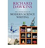 The Oxford Book of Modern Science Writing (0199216819) by Dawkins, Richard