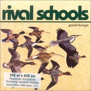 Good Things 2 by Rival Schools (2002-08-20)