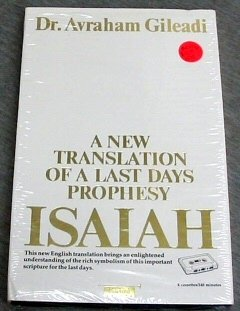 A NEW TRANSLATION OF A LAST DAYS PROPHESY - Isaiah, Avraham Gileadi