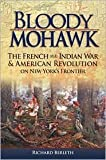img - for Bloody Mohawk 1st (first) edition Text Only book / textbook / text book
