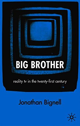 big-brother-reality-tv-in-the-twenty-first-century
