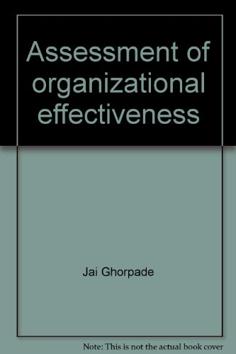 Assessment of organizational effectiveness: Issues, analysis, and readings
