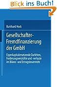 Gesellschafter-Fremdfinanzierung der GmbH