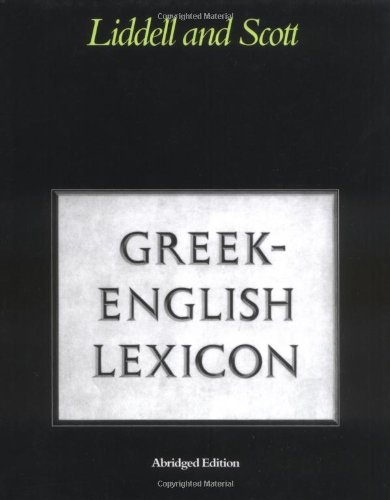 Greek-English Lexicon (Greek and English Edition)