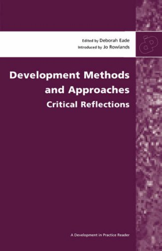 Development Methods and Approaches: Critical Reflections (Development in Practice)