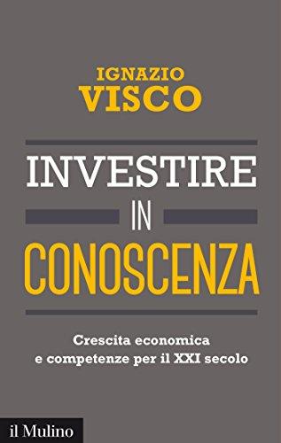 Investire in conoscenza: Crescita economica e competenze per il XXI secolo (Contemporanea)