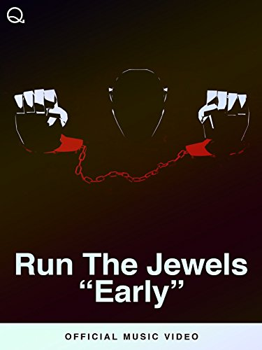 Run The Jewels - Early (Official Music Video)