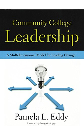 Community College Leadership: A Multidimensional Model...