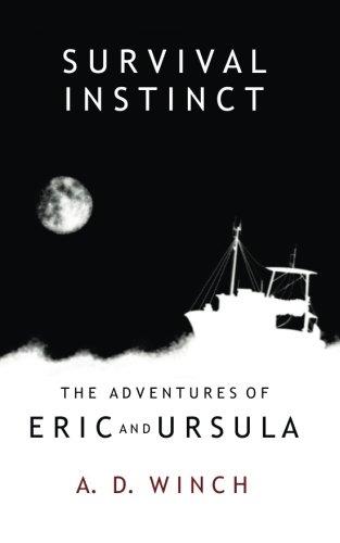 Survival Instinct (The Adventures Of Eric And Ursula) (Volume 2)
