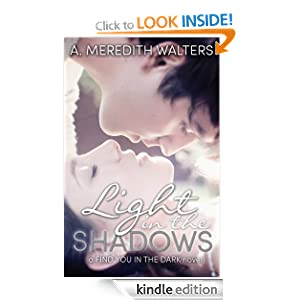 Light in the Shadows (Find You in the Dark #2)  - A. Meredith Walters