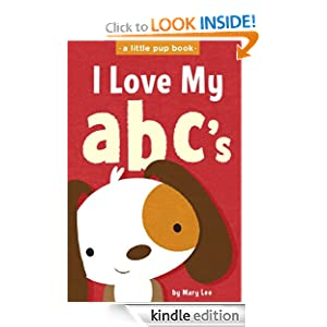 I Love My abc's (A Little Pup Book)