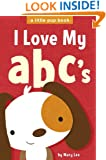 I Love My abc's (A Little Pup Book Book 2)