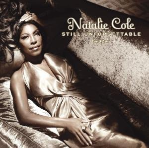 Natalie Cole - Still Unforgettable - Zortam Music