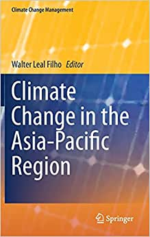 Climate Change In The Asia-Pacific Region (Climate Change Management)