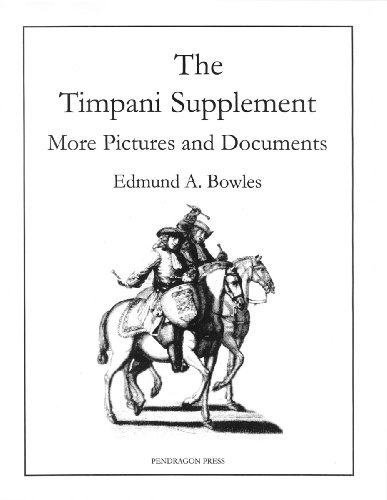 The Timpani Supplement: More Pictures and Documents