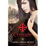 Crusadeby Linda Press Wulf