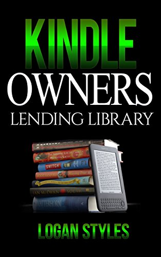 Kindle Owners Lending Library: Discover How to Use your Kindle and Prime Membership to Get Free Books, TV Shows, and Movies (Kindle Owners Lending compare prices)