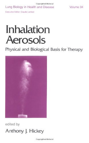 Inhalation Aerosols: Physical and Biological Basis for Therapy (Lung Biology in Health and Disease) PDF