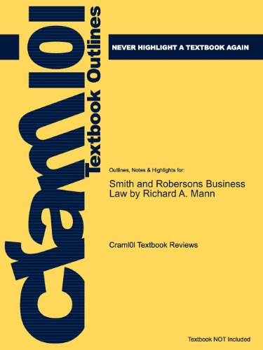 Studyguide for Smith and Robersons Business Law by Richard A. Mann, ISBN 9780324204865