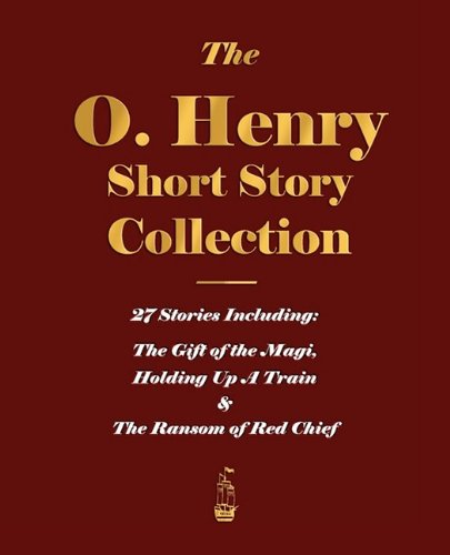 The O. Henry Short Story Collection - Volume I