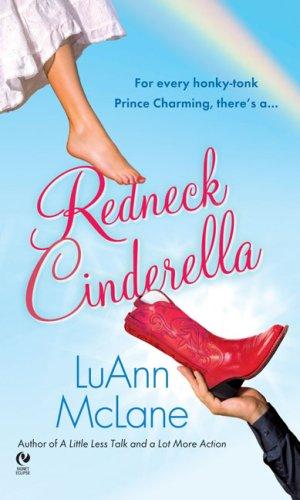 Redneck Cinderella, LUANN MCLANE