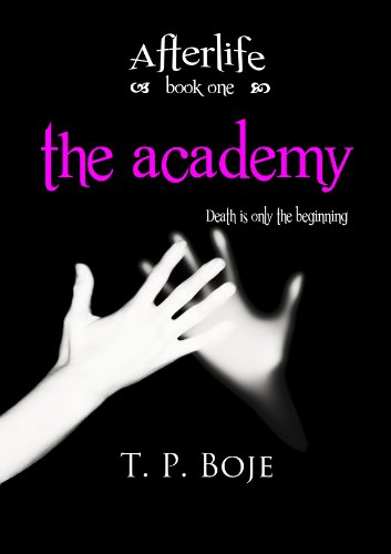 The Academy (Afterlife,#1)