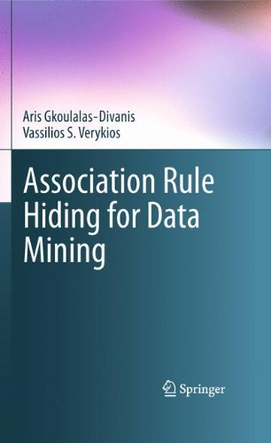 Association Rule Hiding For Data Mining (Advances In Database Systems) front-762954