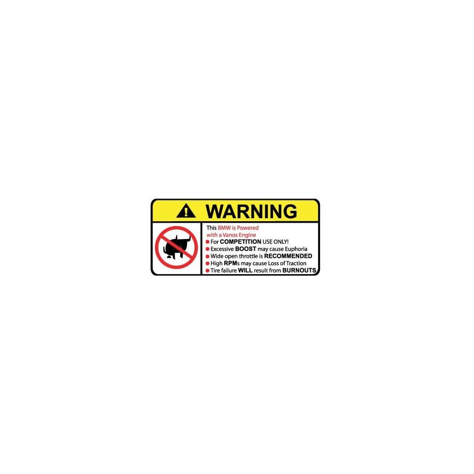 BMW Vanos No Bull, Warning decal, sticker