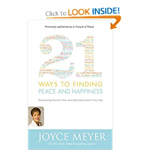 21 Ways to Finding Peace and Happiness - Joyce Meyer