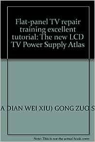 Flat-panel TV repair training excellent tutorial: The new