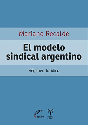 el-modelo-sindical-argentino-regimen-juridico-proyectos-especiales