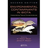 Environmental Contaminants in Biota: Interpreting Tissue Concentrations, Second Edition