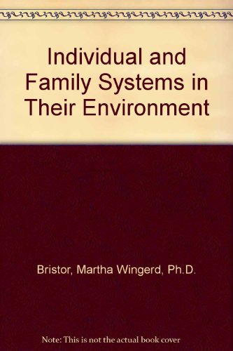Individual and Family Systems in Their Environment