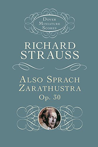 Also Sprach Zarathustra, Op. 30 (Dover Miniature Scores)
