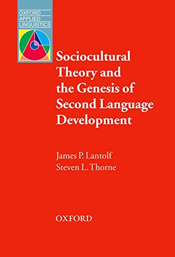 Oxford Applied Linguistics: Sociocultural Theory and the Genesis of Second Language Development