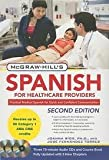 img - for McGraw-Hill's Spanish for Healthcare Providers (W/CDs) 2nd (second) edition Text Only book / textbook / text book