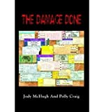 img - for { [ THE DAMAGE DONE ] } McHugh, Jody ( AUTHOR ) Jul-22-2003 Paperback book / textbook / text book