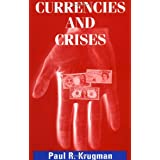 Currencies and Crises ~ Paul Krugman