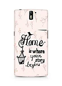 AMEZ home is where your story begins Back Cover For Oneplus One