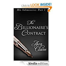The Billionaire's Contract (His Submissive, Part One)