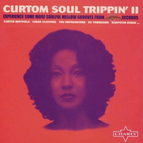 Curtom Soul Trippin' II