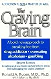 img - for [(The Craving Brain: A Bold New Approach to Breaking Free from Drug Addiction, Overeating, Alcoholism, Gambling)] [Author: Ronald A Ruden] published on (February, 2001) book / textbook / text book