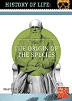 History of Life: Origin of the Species