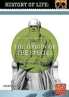 History of Life: Origin of the Species